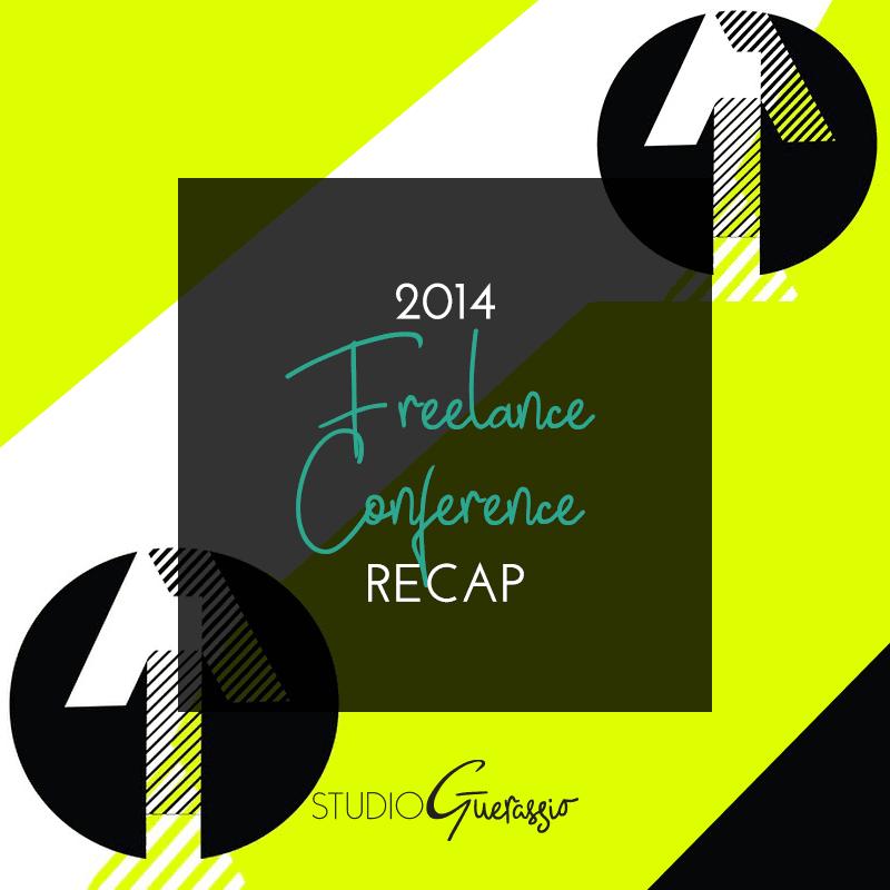 2014 Freelance Conference Recap