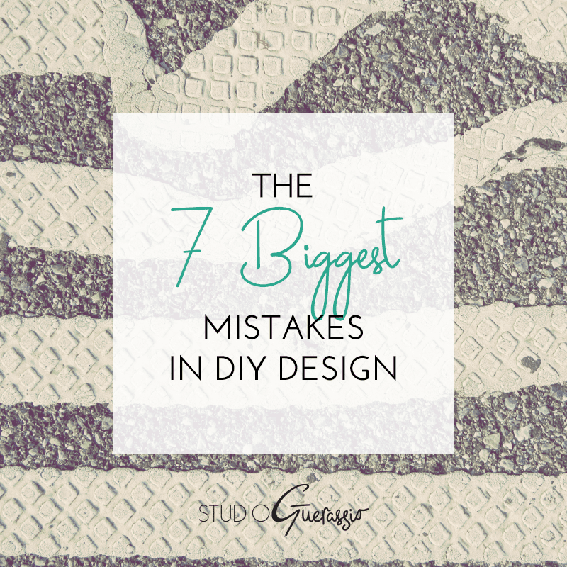 The 7 Biggest Mistakes in DIY Design