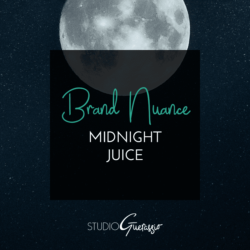 Brand Nuance: Midnight Juice