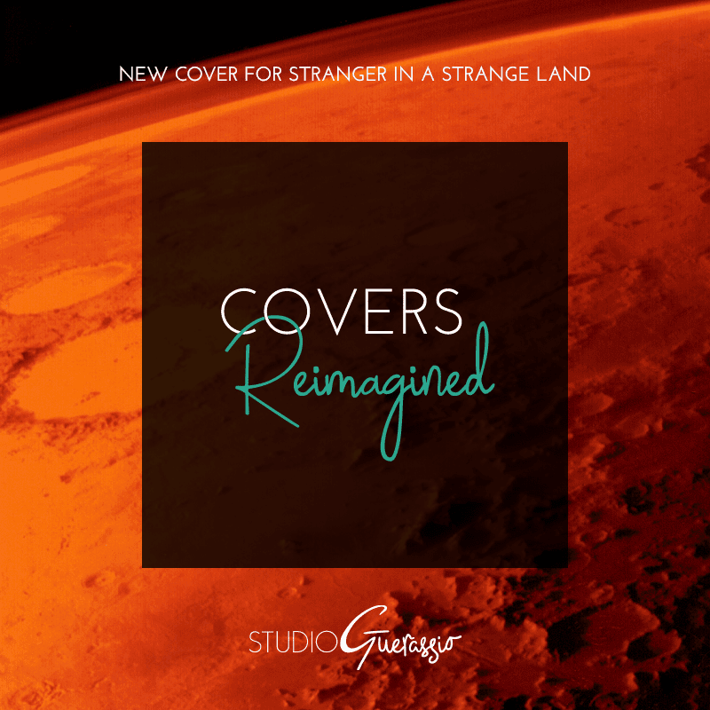 Covers Reimagined: Stranger in a Strange Land