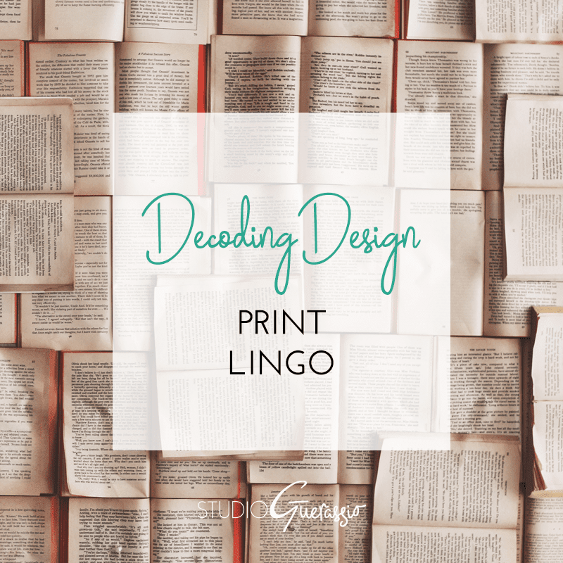 Decoding Design: Print Lingo