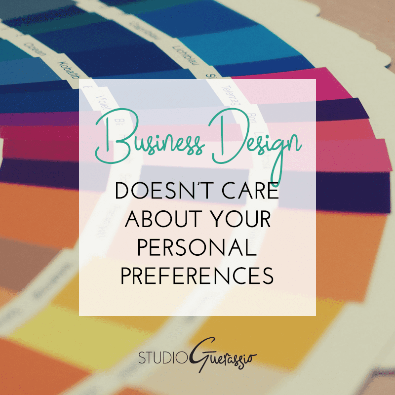 Business Design Doesn't Care About Your Personal Preferences