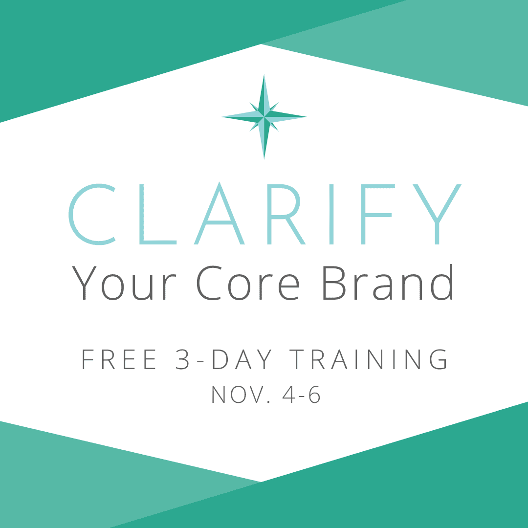 Clarify Your Core Brand